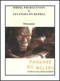 Ciné Palabres (2010 - 05) : Le Passage du Milieu, de Guy [...]