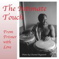The intimate touch
