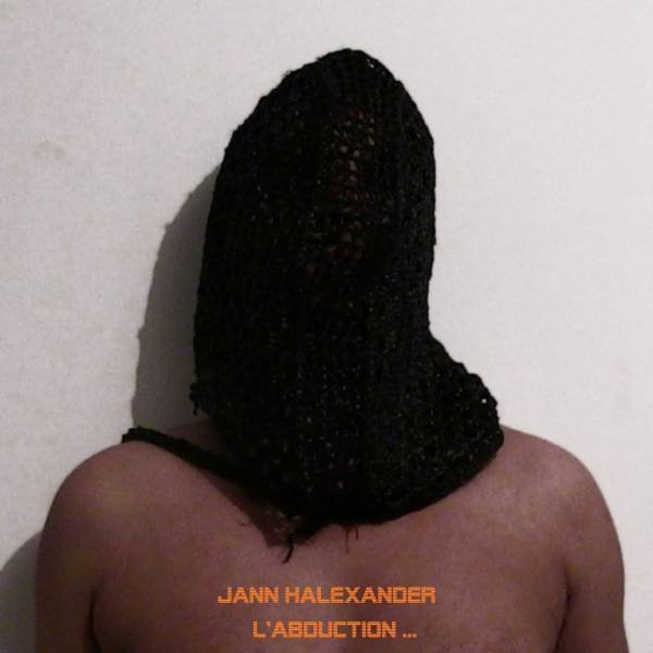 Jann Halexander - L'Abduction