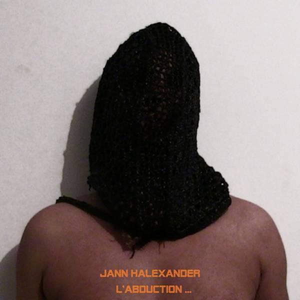 Jann Halexander - L'Abduction