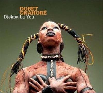 Gnahore Dobet - Djekpa la you