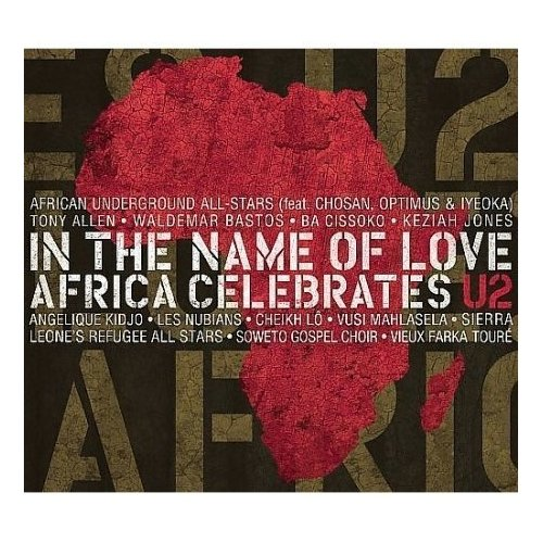 In the name of love Africa celebrates U2