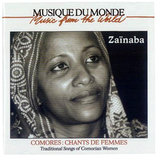 Zaïnaba / Chants de Femmes des Comores