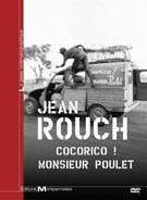 Jean Rouch - Cocorico ! Monsieur [...]
