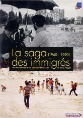 Saga des immigrés - 1960-1990 (La)