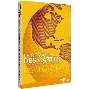 Migrations - Le Dessous des cartes
