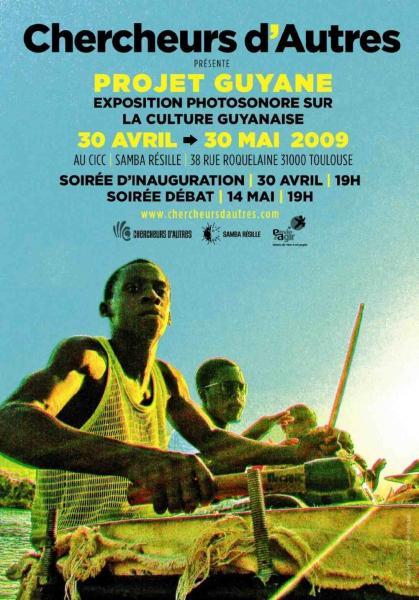 Chercheurs d'Autres | Projet Guyane | exposition [...]
