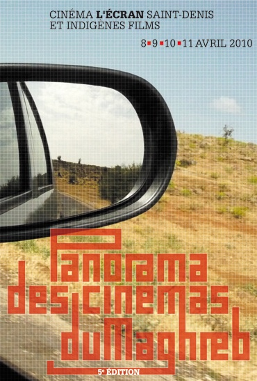 Panorama des Cinémas du Maghreb 2010