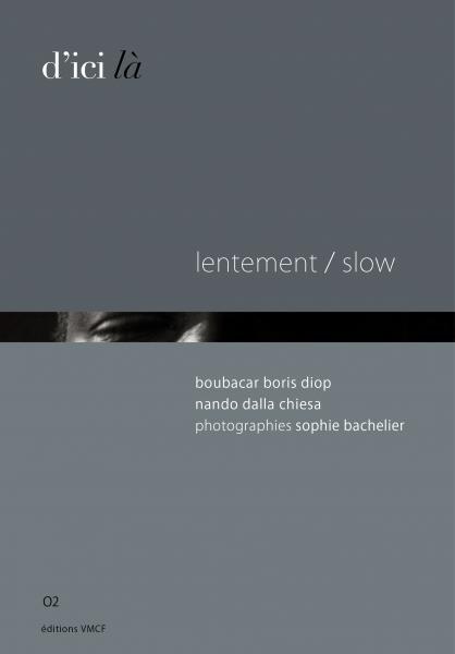 Lecture Lentement/slow
