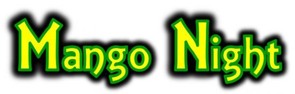 Mango Night 10ème édition