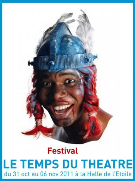 Festival Le Temps du Théâtre 2011