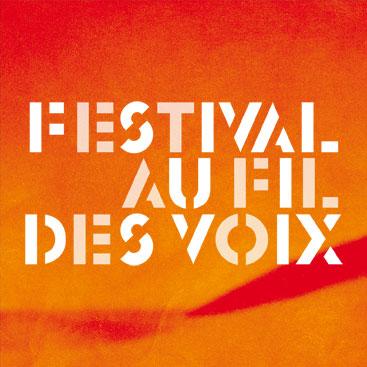 Festival Au Fil des Voix 2013