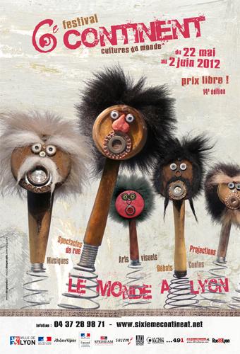 Festival 6e Continent 2012: Le Monde à Lyon