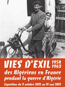 Vies d'exil. Des Algériens en France pendant la guerre [...]
