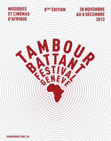 Tambour Battant Festival 2013