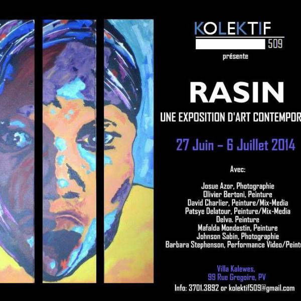 Rasin, une exposition d'art contemporain