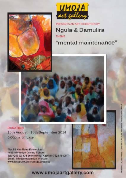 Mental Maintenance Exhibition @Umoja Gallery