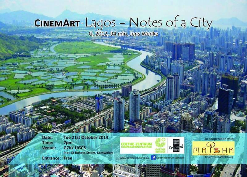 CinemArt Lagos-Notes of a City @ Goethe Zentrum Kampala