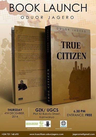 Book Launch; True Citizen@Goethe-Zentrum Kampala