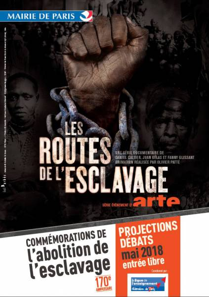 Projection : Les Routes de l'Esclavage - Épisode 3