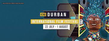 DIFF 2021- Festival International du Film de Durban