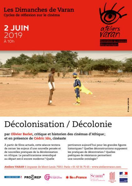 Décolonisation / Décolonie
