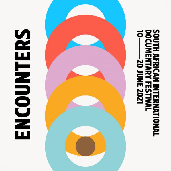 Encounters 2021 - South African International Documentary [...]