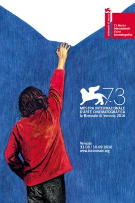 Mostra de Venise 2016 (Venezia 73)