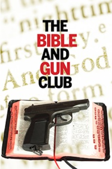Bible and Gun Glub (The)