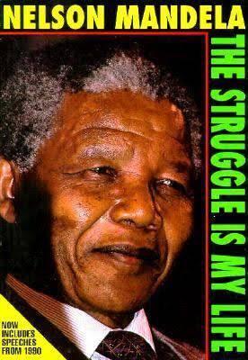 Nelson Mandela: The Struggle Is My life