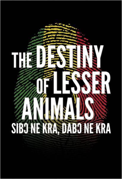 Destiny of Lesser Animals (The)