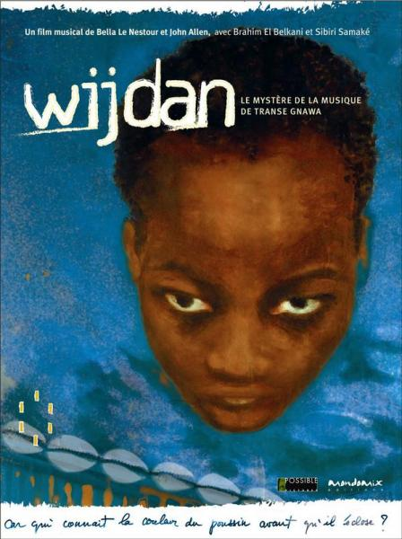 Wijdan, The Mystery of Gnawa Trance Music