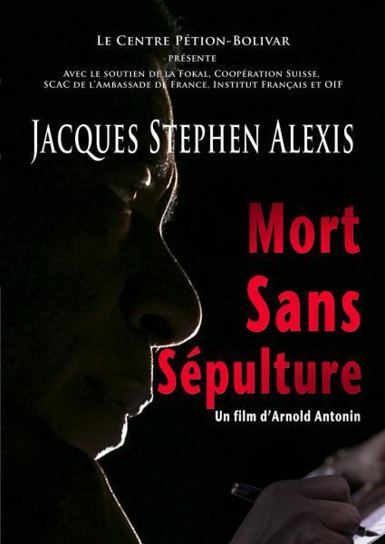 Jacques Stephen Alexis, mort sans sépulture