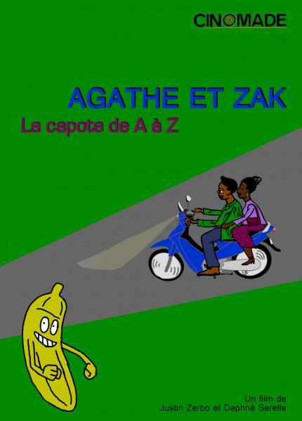 Agathe et Zak, la capote de A à Z