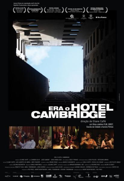 Era o Hotel Cambridge (The Cambridge Squatter)