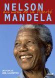 Nelson Mandela au nom de la liberté