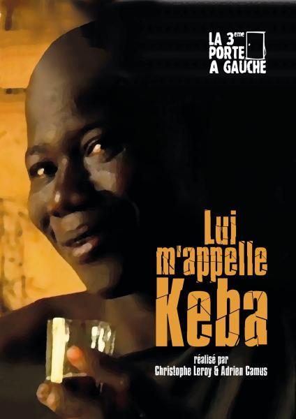 Lui m'appelle Kéba
