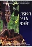 Esprit de la forêt (L')