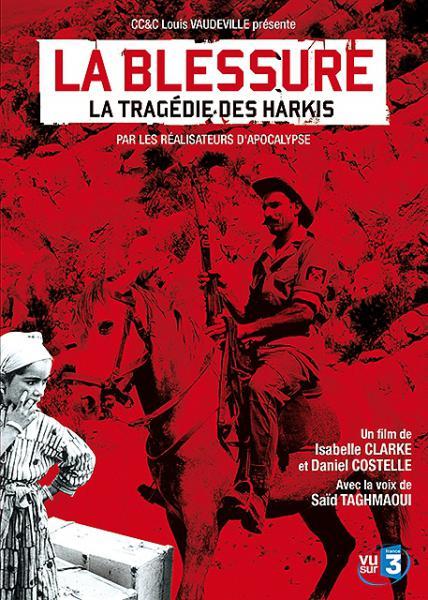Blessure, la tragédie des harkis (La)