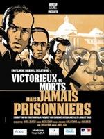Victorieux ou morts mais jamais prisonniers / Mario L. Delatour, réalisateur | Delatour, Mario (1956-....) - , Réalisateur