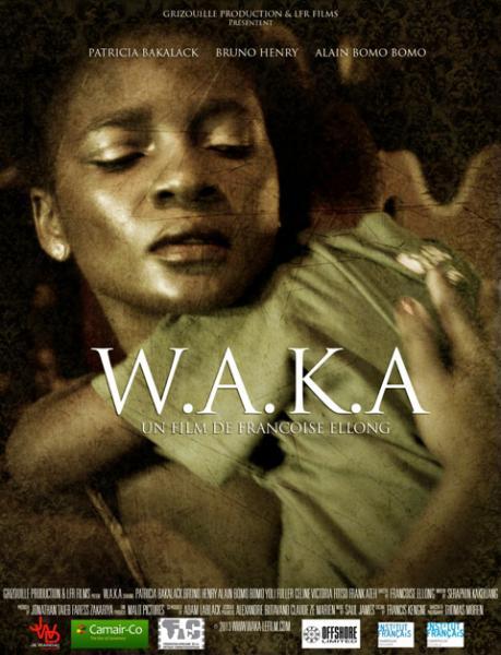 W.A.K.A. Pour son fils est prête à tout (Waka)