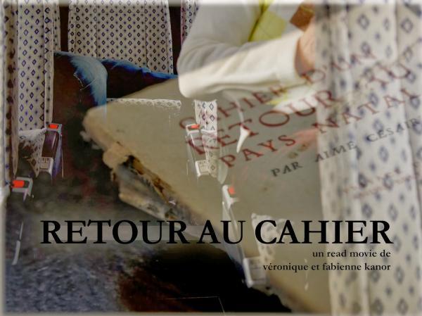 Retour au cahier, le cri d'Aimé Césaire