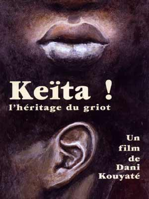 Keita! Voice of the Griot
