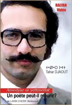 Tahar Djaout, un poète peut-il mourir ? (Tahar Djaout, [...]