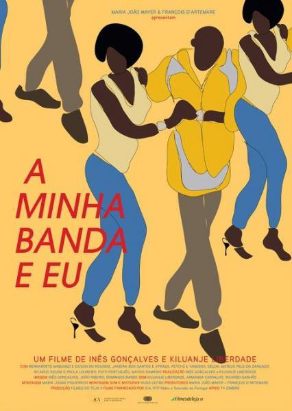 A Minha Banda e Eu (My Band and I)