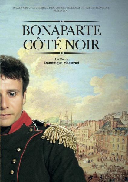 Bonaparte, coté noir