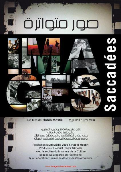 Images Saccadées, un film documentaire de Habib [...]