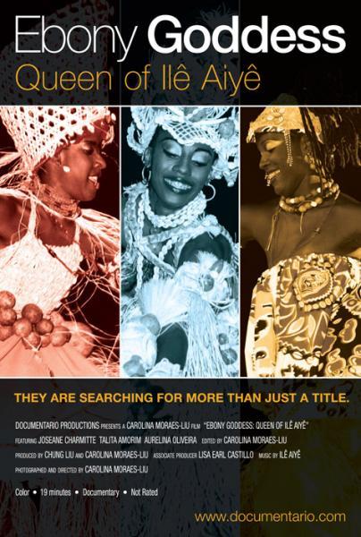 Ebony Goddess: Queen of Ilê Aiyê (Deusa do Ébano: Rainha [...]
