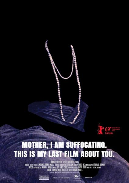 Mother, I Am Suffocating. This is My Last Film About You