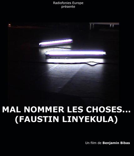 Mal nommer les choses... (Faustin [...]